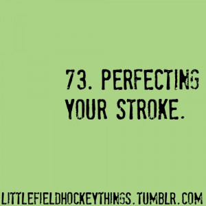 Field hockey sayings