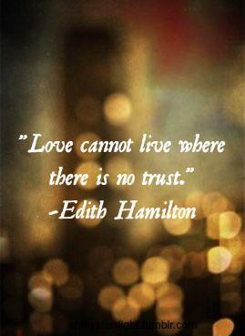 there is no TRUST. - Edith Hamilton Quotes Inspiration, Edith Hamilton ...