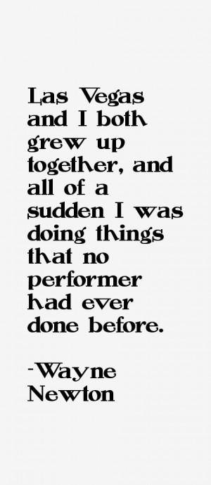 Wayne Newton Quotes & Sayings