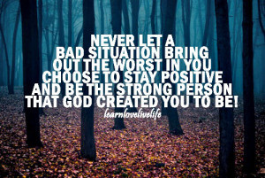 christian-quotes-sayings-stay-positive-god