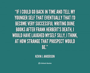 quote-Kevin-J.-Anderson-if-i-could-go-back-in-time-60149.png