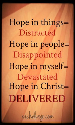 Bible Verses Giving Hope : When we place our hope in God and His ...