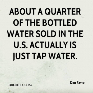 About a quarter of the bottled water sold in the U.S. actually is just ...