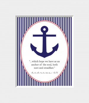 Anchor Quotes From The Bible Anchor & bible verse 5x7 print