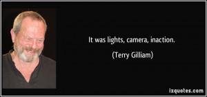 More Terry Gilliam Quotes