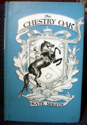 The Chestry Oak by Kate Seredy, Author of The Good Master . Vintage ...