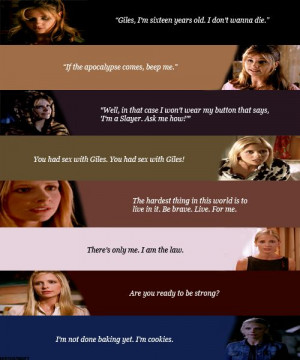 Buffy Quotes - not entirely accurate but I see what their doing