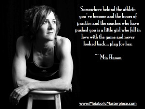 Motivational Fitness Quote from Mia Hamm