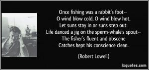 More Robert Lowell Quotes