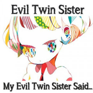 Similar Galleries Twin Sister Poems Quotes Twin Sister Quotes