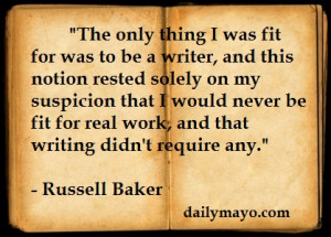 Quote: Russell Baker on Writing