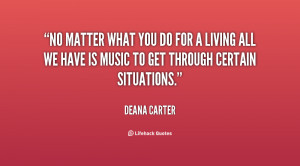 quote-Deana-Carter-no-matter-what-you-do-for-a-69152.png