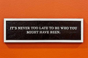 Late-Quotes-–Never-too-Late-–-Being-Late-Quote-Its-never-too-late ...