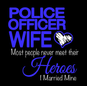 Police officer wife T-shirt