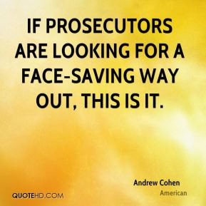 Andrew Cohen - If prosecutors are looking for a face-saving way out ...