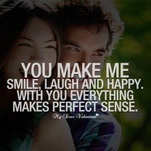 Love Quotes For Her - You make me smile
