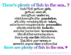 plenty of fish in the sea?