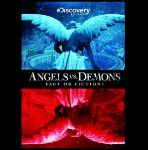 ANGELs vs DEMONs : Fact or Fiction?