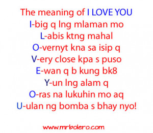 Tagalog Love Quotes : The meaning of I LOVE YOU