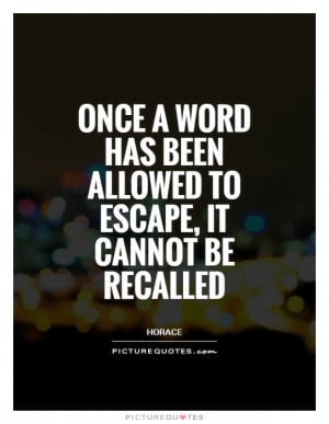 Think Before You Speak Quotes Horace Quotes Speaking Quotes