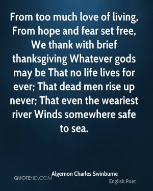Algernon Charles Swinburne Thanksgiving Quotes