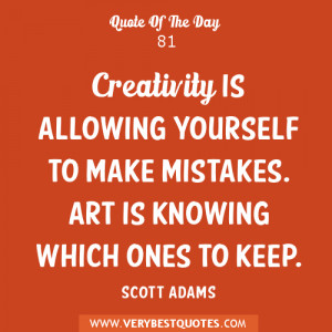 Creativity quotes, quote of the day.