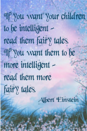 ALBERT EINSTEIN ON FAIRY TALES