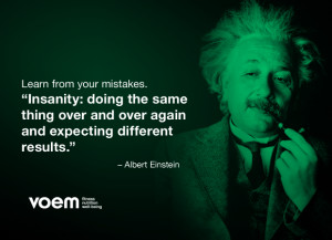 Albert Einstein Quotes Insanity Doing The Same Thing Over Insanity ...