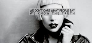 Lady Gaga Quotes - lady-gaga Photo