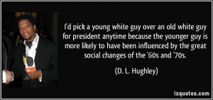 More D. L. Hughley Quotes