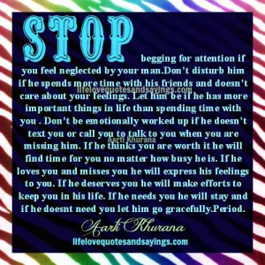 Stop Begging For Attention...
