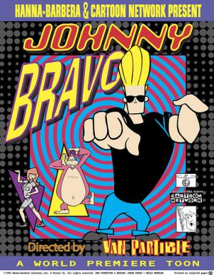 Johnny Bravo [poster] (by Fred Seibert )