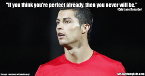 Cristiano Ronaldo quote about perfection