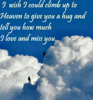 wish I could sit with you in the clouds and just be . . . whatever ...