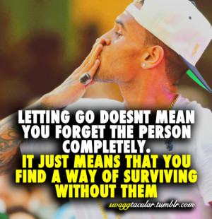 Quotes About Letting Go Of The One You Love Letting go doesn't mean ...