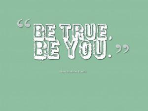 be_true__be_you__by_dragonmyuu-d71vqo8.png