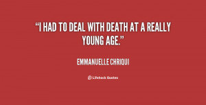quote-Emmanuelle-Chriqui-i-had-to-deal-with-death-at-153433.png
