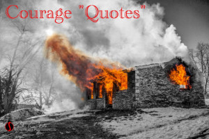 Courage Quotes: