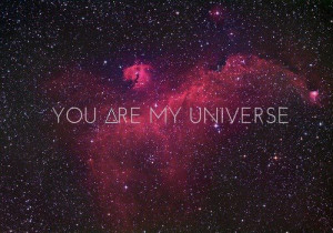galaxy, love, space, text, universe, you are my universe