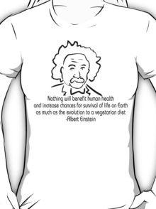 Vegetarian Quote Albert Einstein T-Shirt