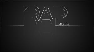 Rap is my life by curtisblade