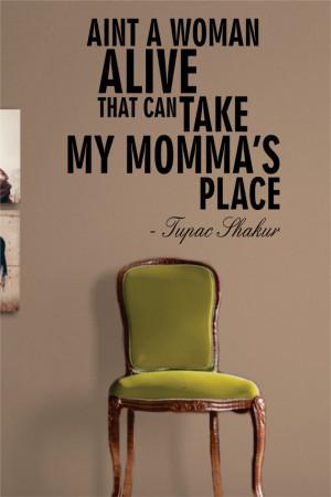 tupac quotes dear mama