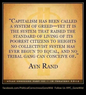 Capitalism is system of greed