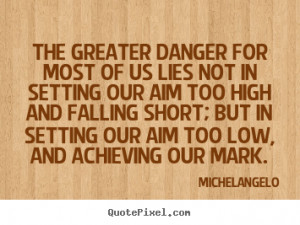 Quotes About Motivational By Michelangelo