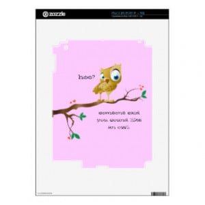 Owl Sayings T-Shirts, Owl Sayings Gifts, Art, Posters, and more