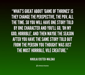 quote-Nikolaj-Coster-Waldau-whats-great-about-game-of-thrones-is ...