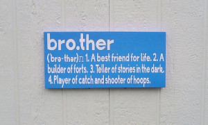 best friends brother quotes