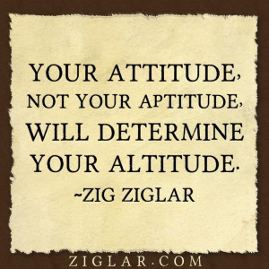 Attitude ... Aptitude ... Altitude