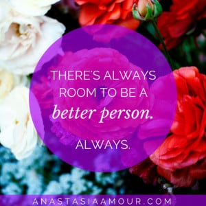 always-room-to-be-a-better-person-life-quotes-sayings-pictures1.jpg