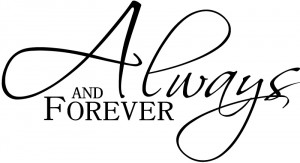 ... And Forever Italic Wall Stickers Love Quotes Wall Art Decal Transfers